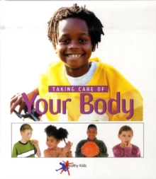Image for Taking care of your body