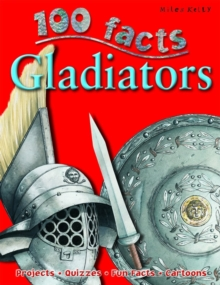 Image for 100 Facts - Gladiators