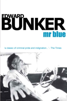 Image for Mr Blue  : memoirs of a renegade