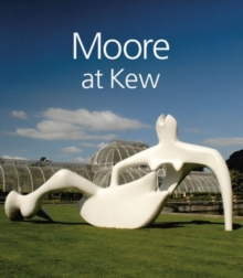 Image for Moore at Kew: Henry Moore Foundation Staff