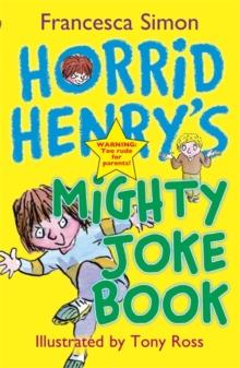 Image for Horrid Henry's mighty joke book