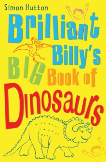 Image for Brilliant Billy's big book of dinosaurs