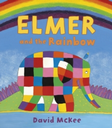 Elmer and the rainbow - McKee, David