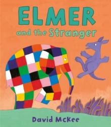 Image for Elmer and the stranger