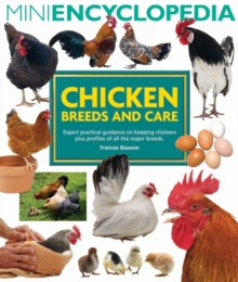 Image for Chicken breeds and care  : expert practical guidance on keeping chickens plus profiles of all the major breeds