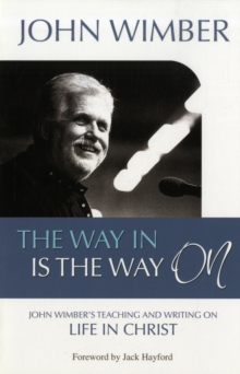 Image for The Way in is the Way on