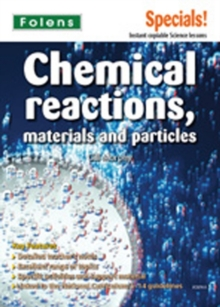 Image for Secondary Specials!: Science- Chemical Reactions, Materials and Particles