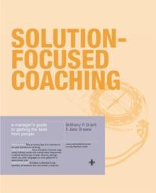 Image for Solution-focused coaching  : managing people in a complex world