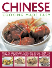 Image for Chinese cooking made easy  : over 75 deliciously authentic recipes from the Asian kitchen, with 350 step-by-step photographs