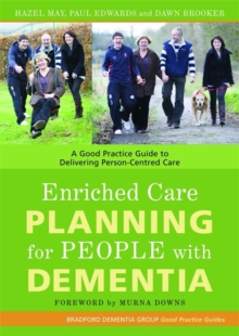 Image for Enriched care planning for people with dementia  : a good practice guide for delivering person-centred dementia care