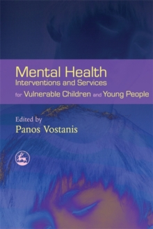 Image for Mental health interventions and services for vulnerable children and young people