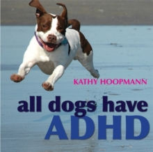 Image for All dogs have ADHD