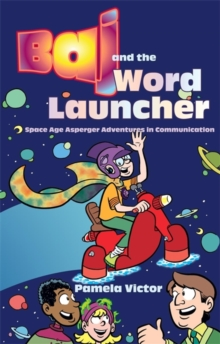 Image for Baj and the word launcher  : space age Asperger adventures in communication