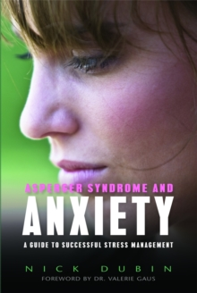 Image for Asperger syndrome and anxiety  : a guide to successful stress management