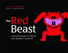 Image for The red beast  : controlling anger in children with Asperger's syndrome