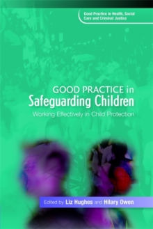 Image for Good practice in safeguarding children  : working effectively in child protection