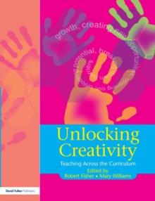 Image for Unlocking creativity  : teaching across the curriculum
