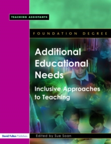 Image for Additional educational needs  : inclusive approaches to teaching