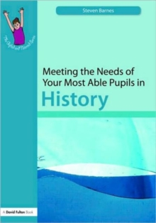 Image for Meeting the needs of your most able pupils: History