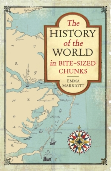 Image for The history of the world in bite-sized chunks