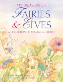 Image for My treasury of fairies & elves  : a collection of 20 magical stories