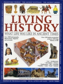 Image for Living history  : what life was like in ancient times