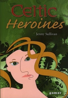 Image for Celtic heroines