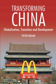Image for Transforming China  : globalization, transition and development