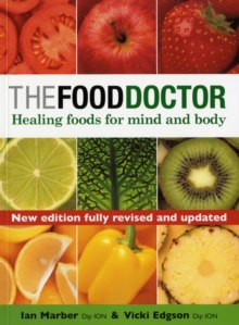 Image for The food doctor  : healing foods for mind and body