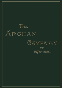 Image for Afghan Campaigns of 1878, 1880