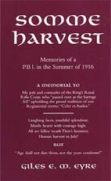Image for Somme Harvest : Memories of a PBI in the Summer of 1916