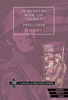 """Image for 39 Months with the """"Tigers"""" 1915-1918"""