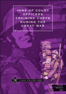 Image for Inns of Court Officers Training Corps During the Great War