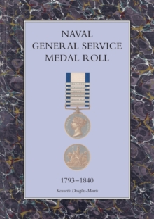 Image for Naval General Service Medal Roll, 1793-1840