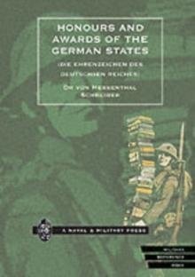 Image for Honours and Awards of the German States : Die Ehrenzeichen Des Deutschen Reiches
