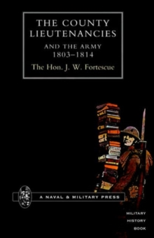 Image for County Lieutenancies and the Army 1803-1814