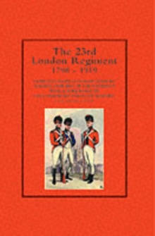 23rd London Regiment 1798-1919
