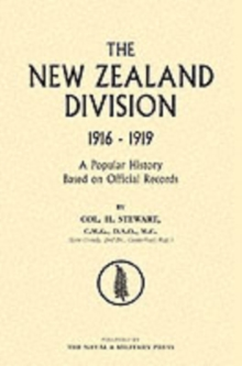 Image for New Zealand Division 1916-1919 : The New Zealanders in France