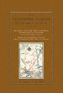 Image for The Grenadier Guards in the Great War 1914-1918
