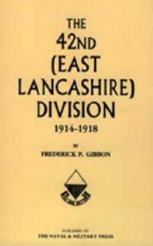 Image for 42nd East Lancashire Division 1914-1918