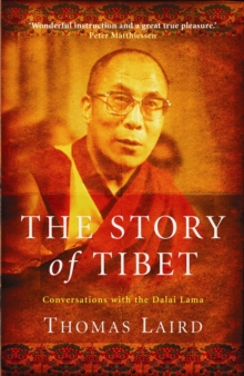 Image for The story of Tibet  : conversations with the Dalai Lama