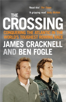 Image for The crossing  : conquering the Atlantic in the world's toughest rowing race
