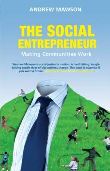 Image for The social entrepreneur  : making communities work