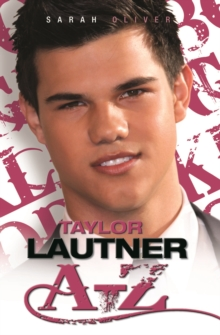 Image for Taylor Lautner A-Z
