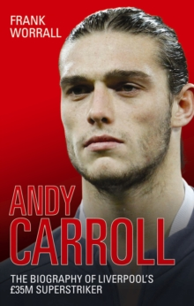 Image for Andy Carroll  : the biography