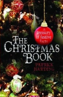 Image for The Christmas book  : a treasury of festive facts