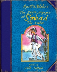 Image for Quentin Blake's the seven voyages of Sinbad the sailor