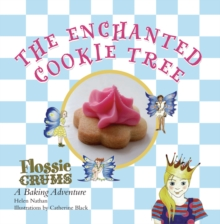 Image for The enchanted cookie tree  : a Flossie Crums baking adventure