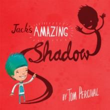 Image for Jack's amazing shadow
