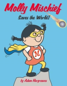 Image for Molly Mischief saves the world